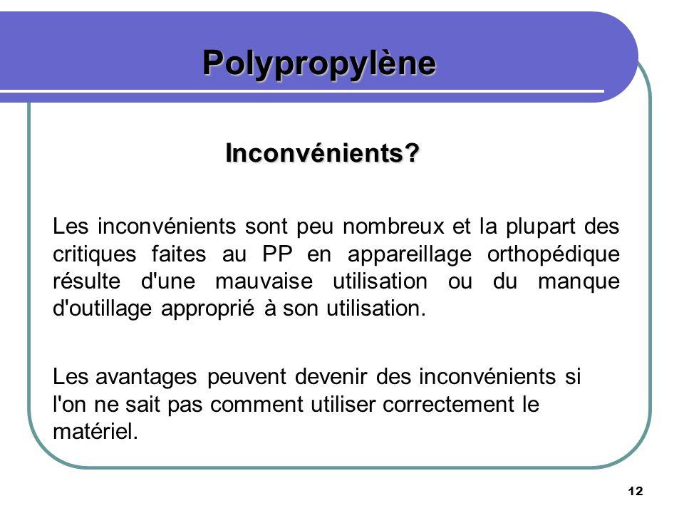 Polypropylène Inconvénients