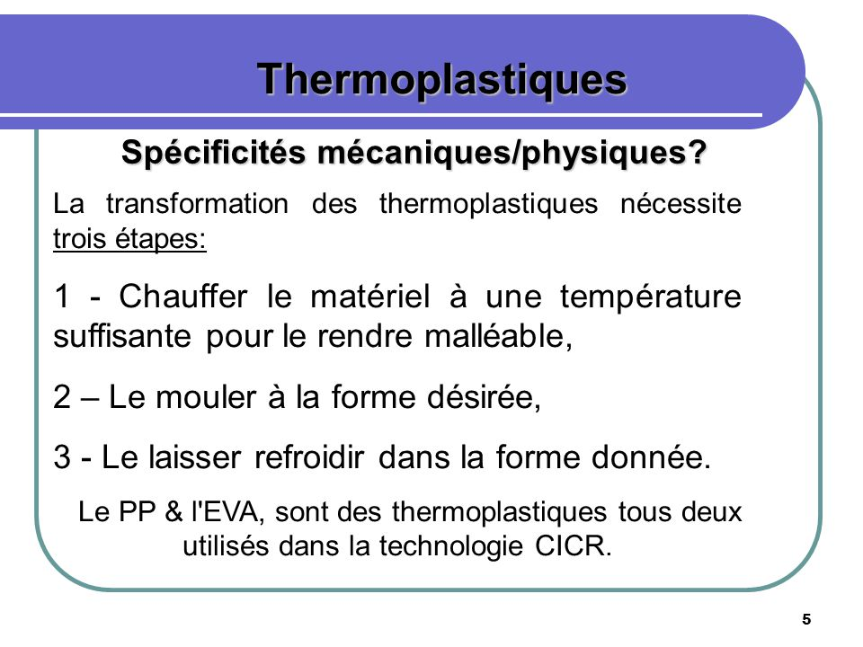 Thermoplastiques Spécificités mécaniques/physiques