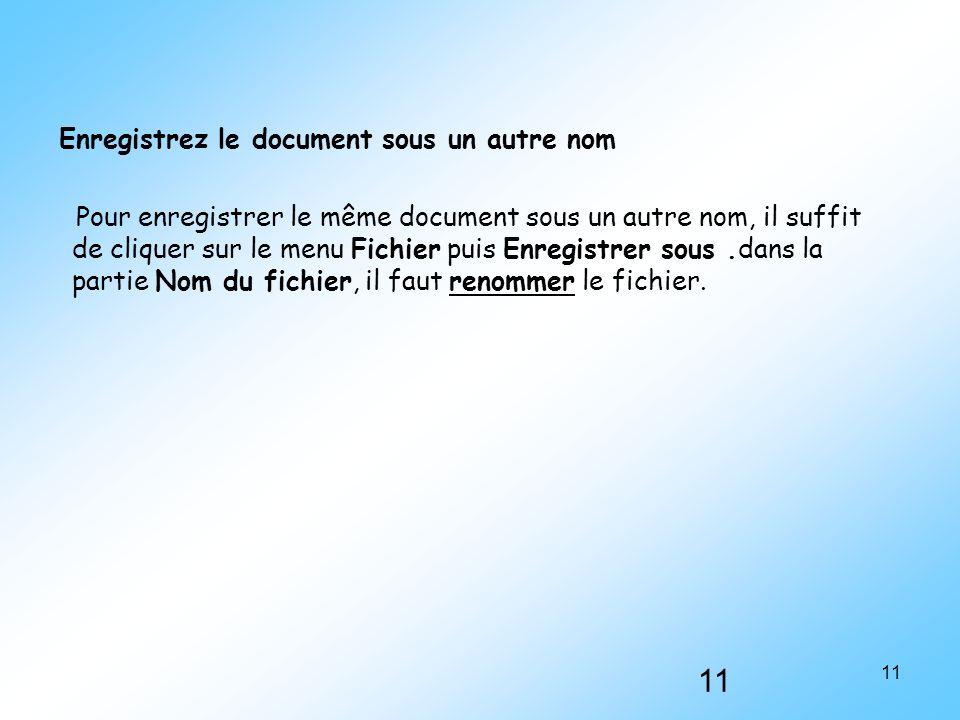 Enregistrez le document sous un autre nom