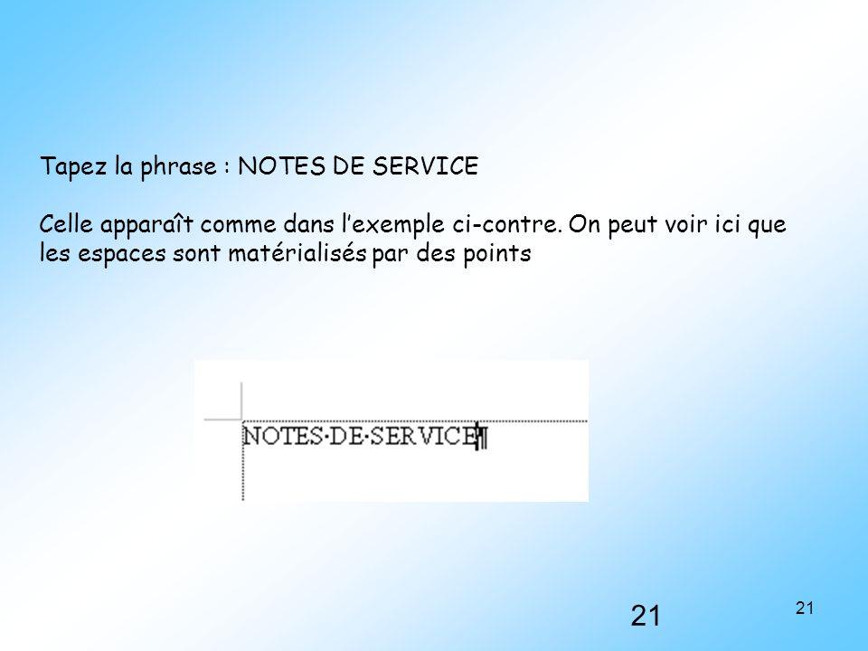 Tapez la phrase : NOTES DE SERVICE