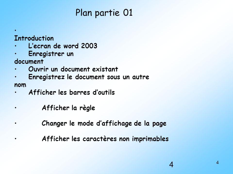 Plan partie 01 L'ecran de word 2003 Enregistrer un document