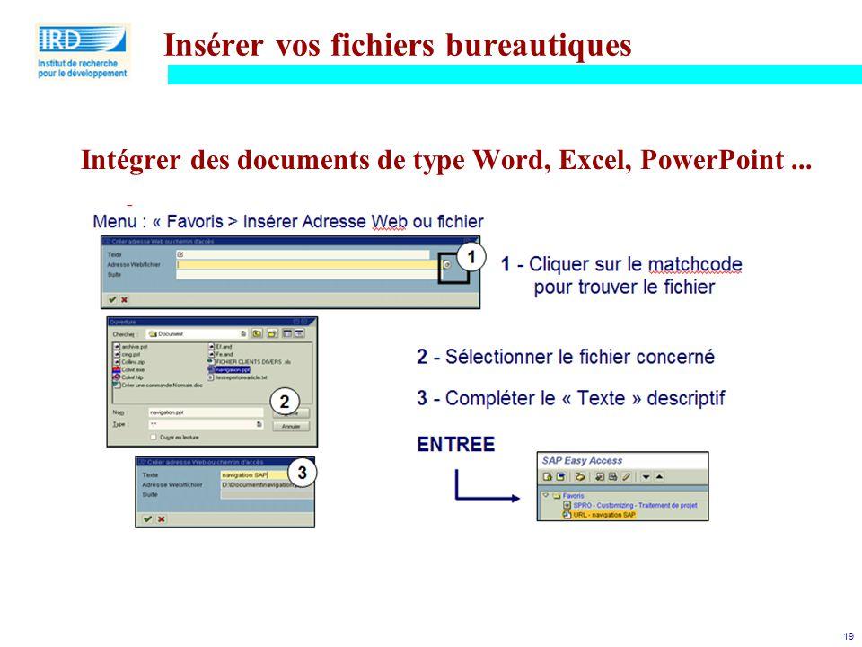 Insérer vos fichiers bureautiques