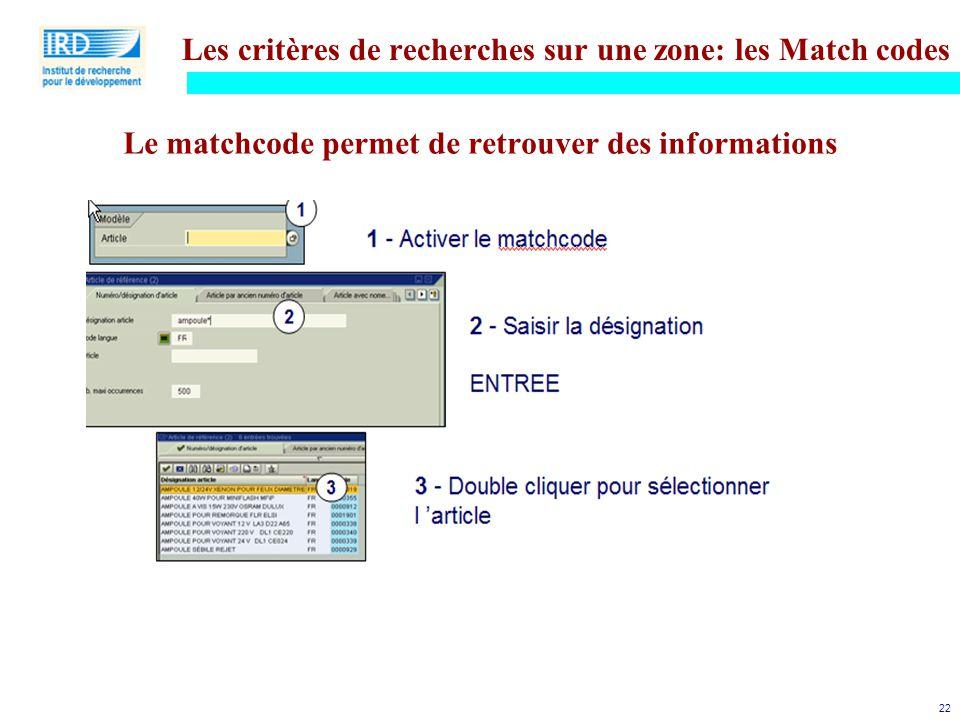 Les critères de recherches sur une zone: les Match codes