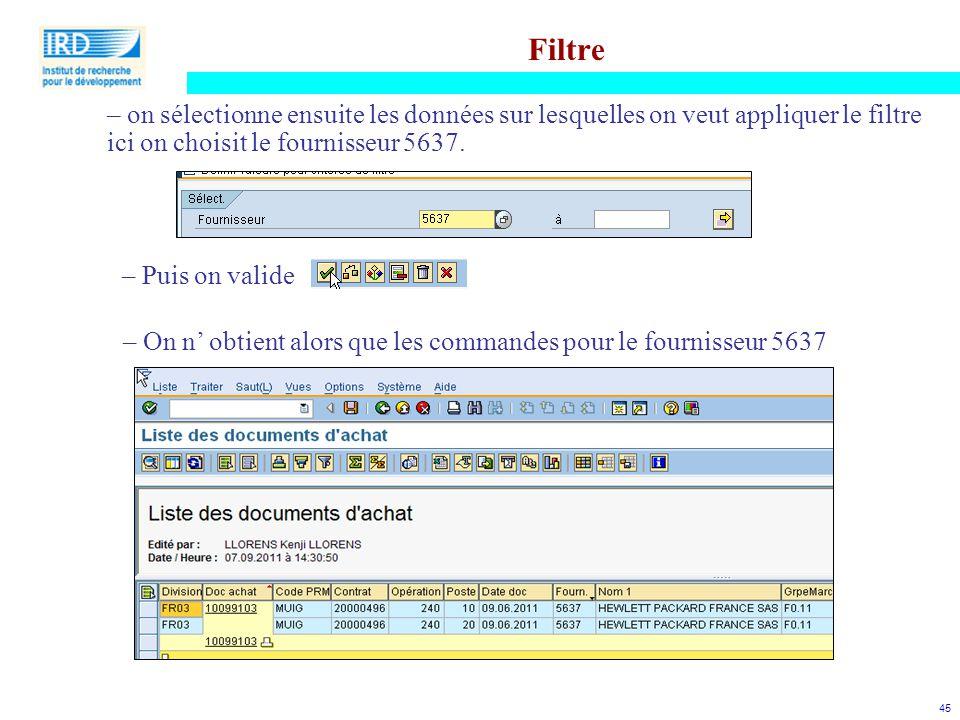 Filtre on sélectionne ensuite les données sur lesquelles on veut appliquer le filtre ici on choisit le fournisseur 5637.