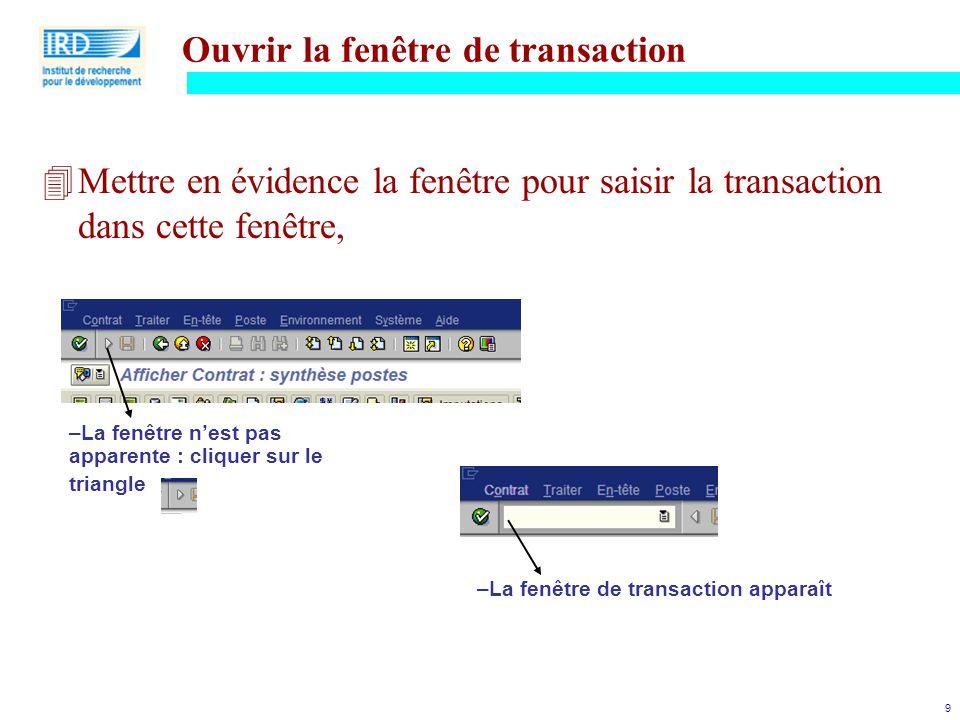 Ouvrir la fenêtre de transaction
