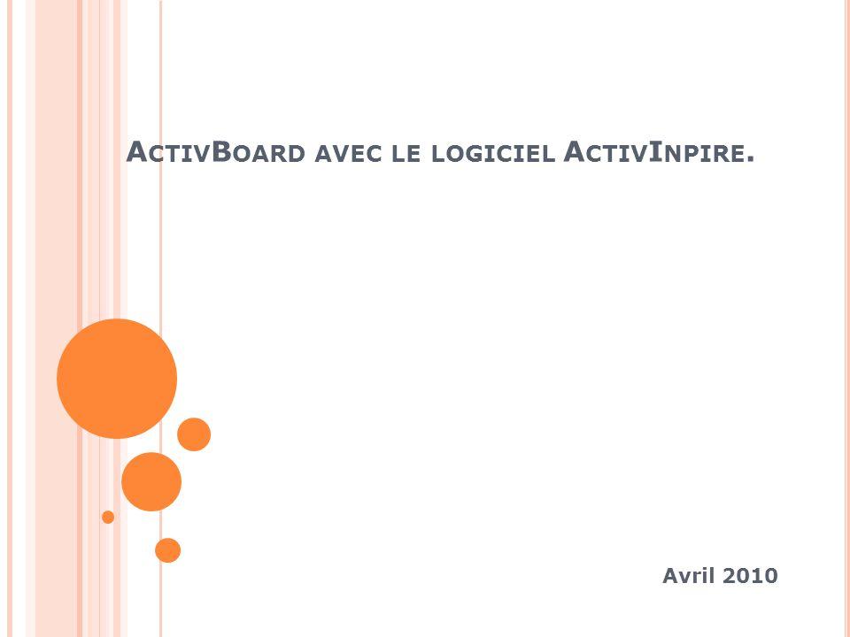 ActivBoard avec le logiciel ActivInpire.