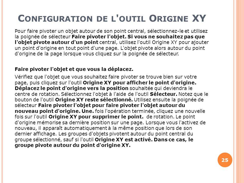 Configuration de l outil Origine XY
