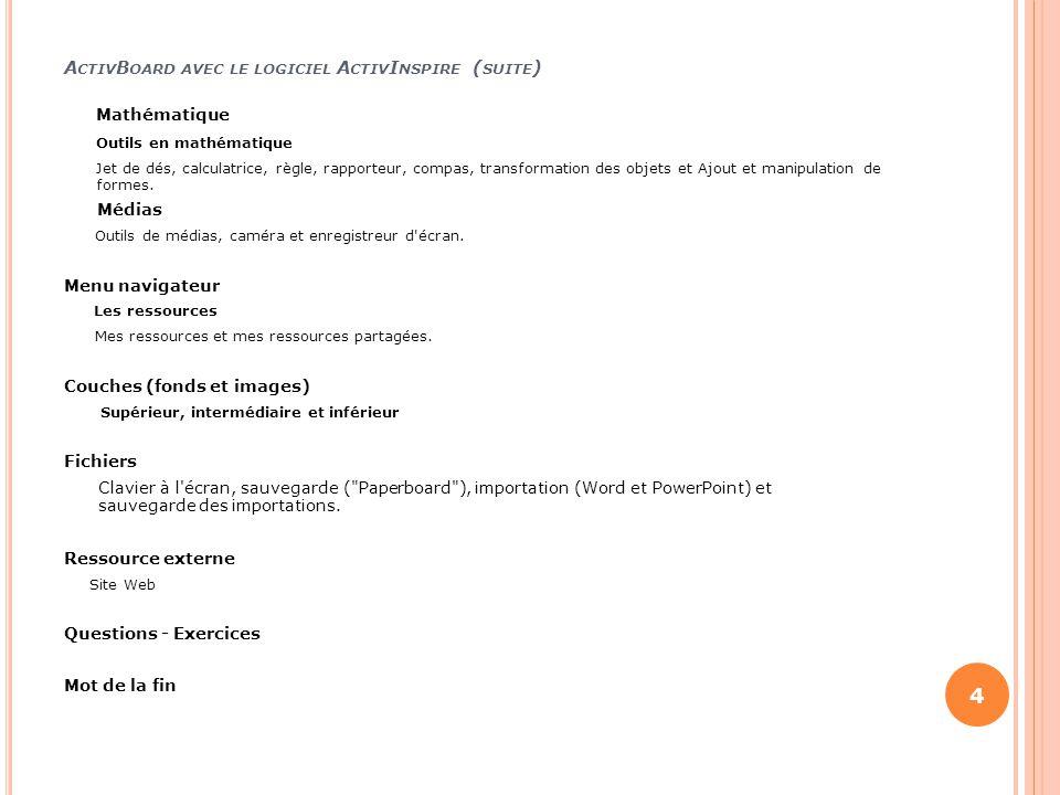 ActivBoard avec le logiciel ActivInspire (suite)
