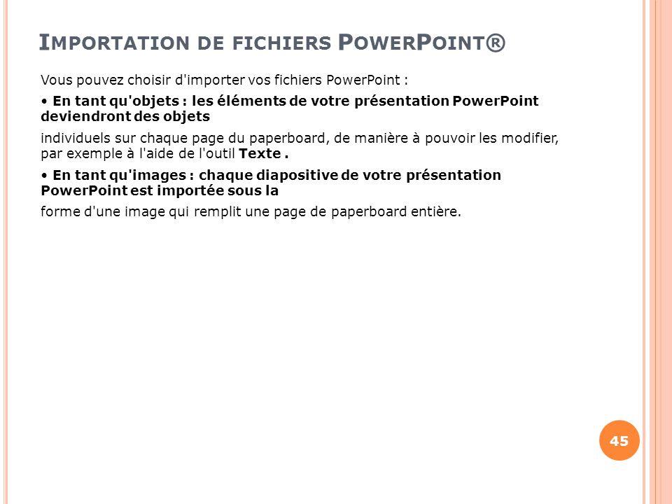 Importation de fichiers PowerPoint®