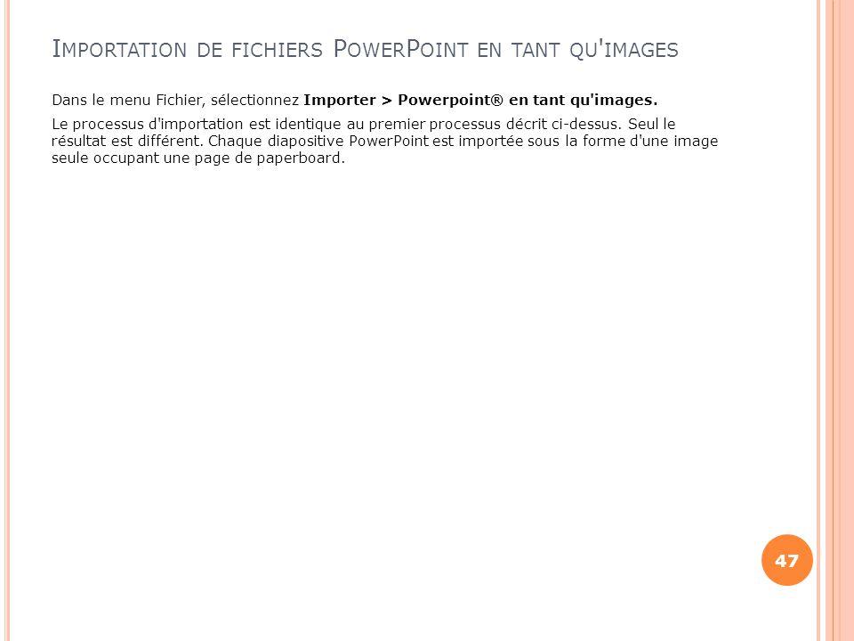 Importation de fichiers PowerPoint en tant qu images