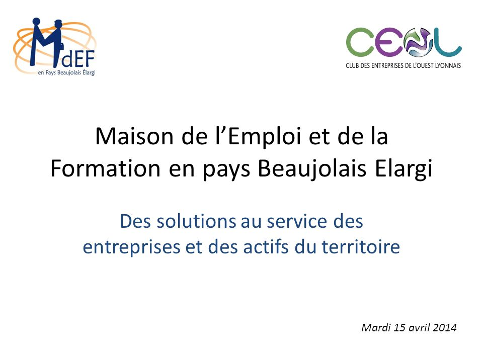 Maison de l emploi et de la formation en pays beaujolais for Maison de l emploi et de la formation beauvais