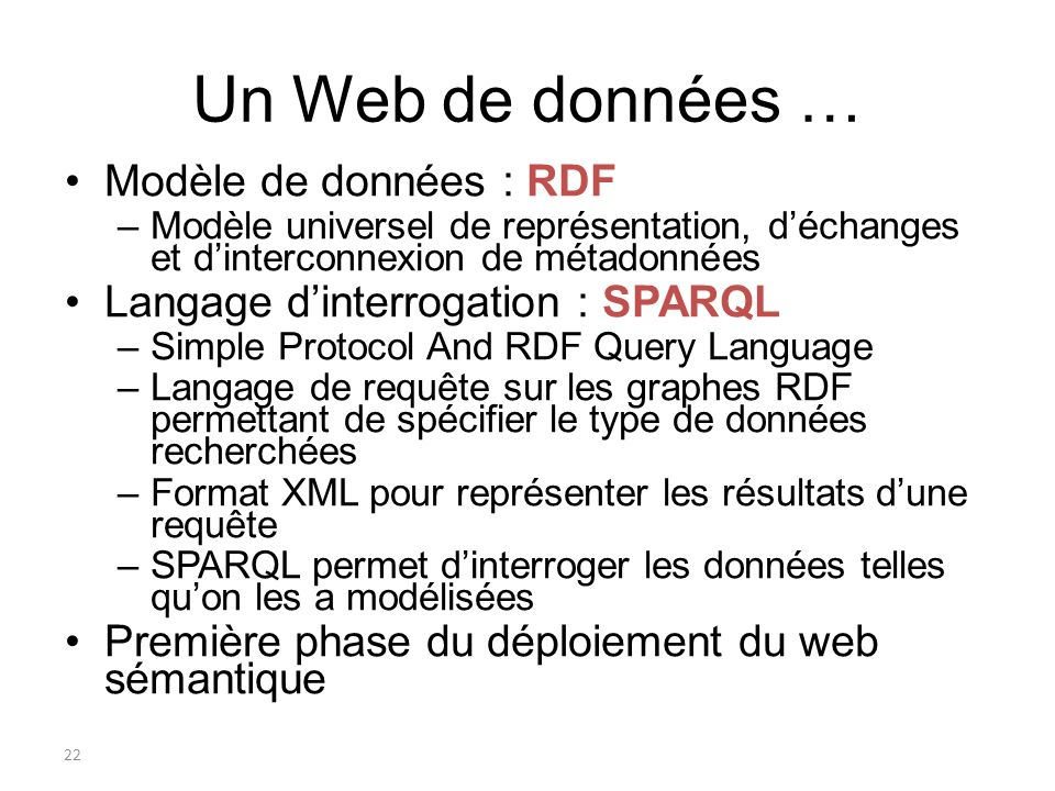 Un Web de données … Modèle de données : RDF