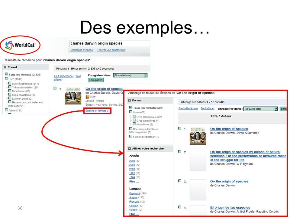 Des exemples…