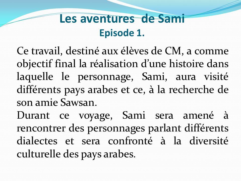 Les aventures de Sami Episode 1.