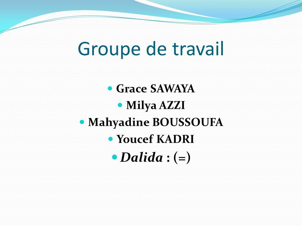 Groupe de travail Dalida : (=) Grace SAWAYA Milya AZZI