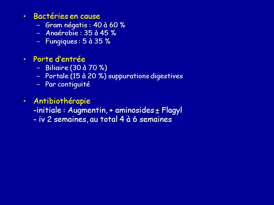 -initiale : Augmentin, + aminosides ± Flagyl