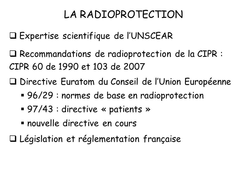 LA RADIOPROTECTION Expertise scientifique de l'UNSCEAR