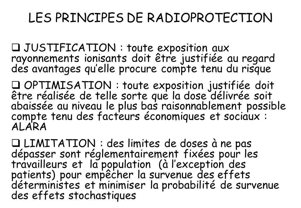 LES PRINCIPES DE RADIOPROTECTION