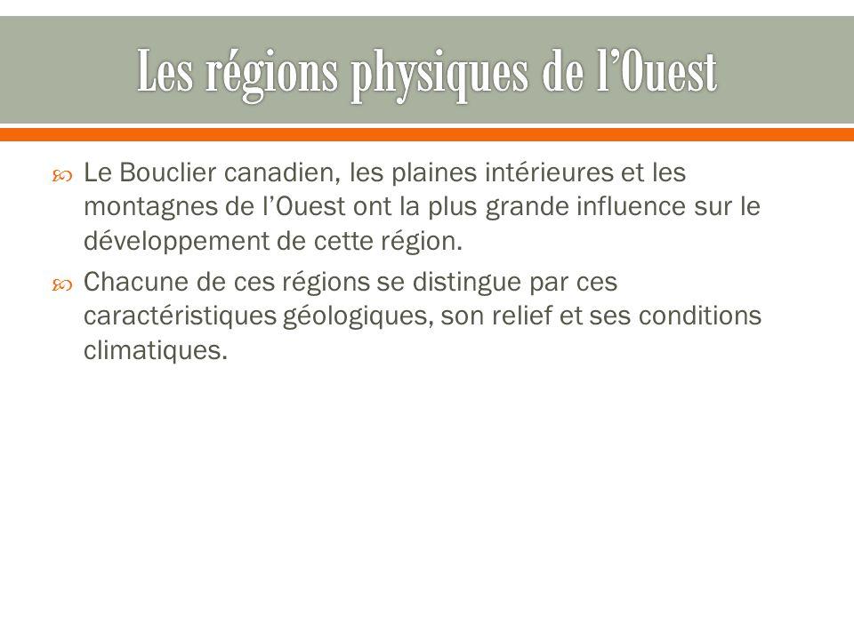 Les régions physiques de l'Ouest