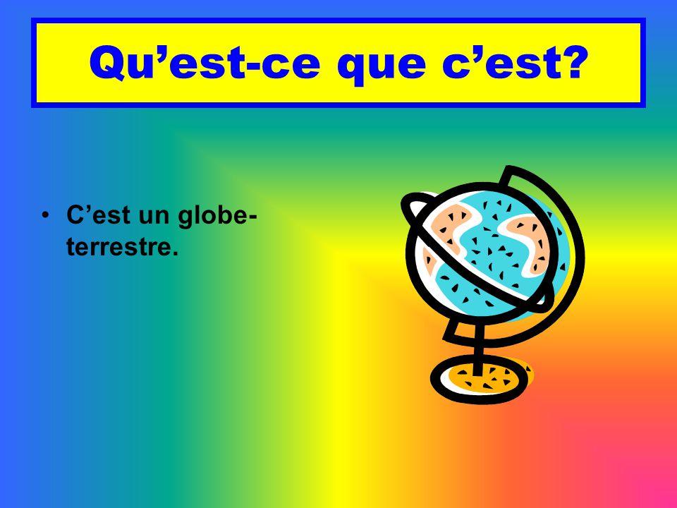 Qu'est-ce que c'est C'est un globe-terrestre.