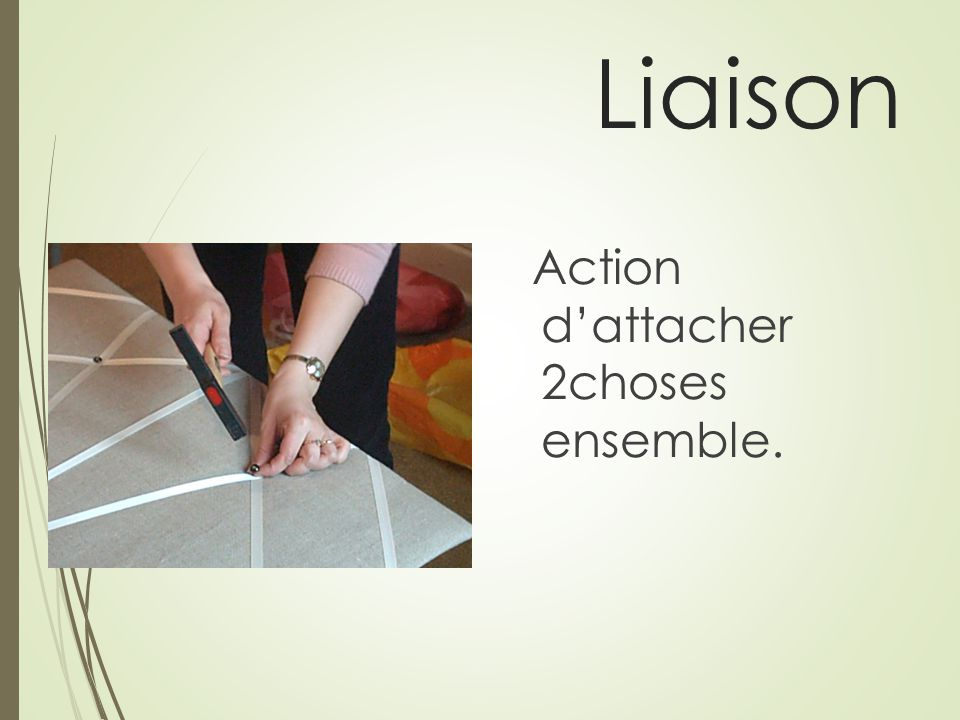 Liaison Action d'attacher 2choses ensemble.