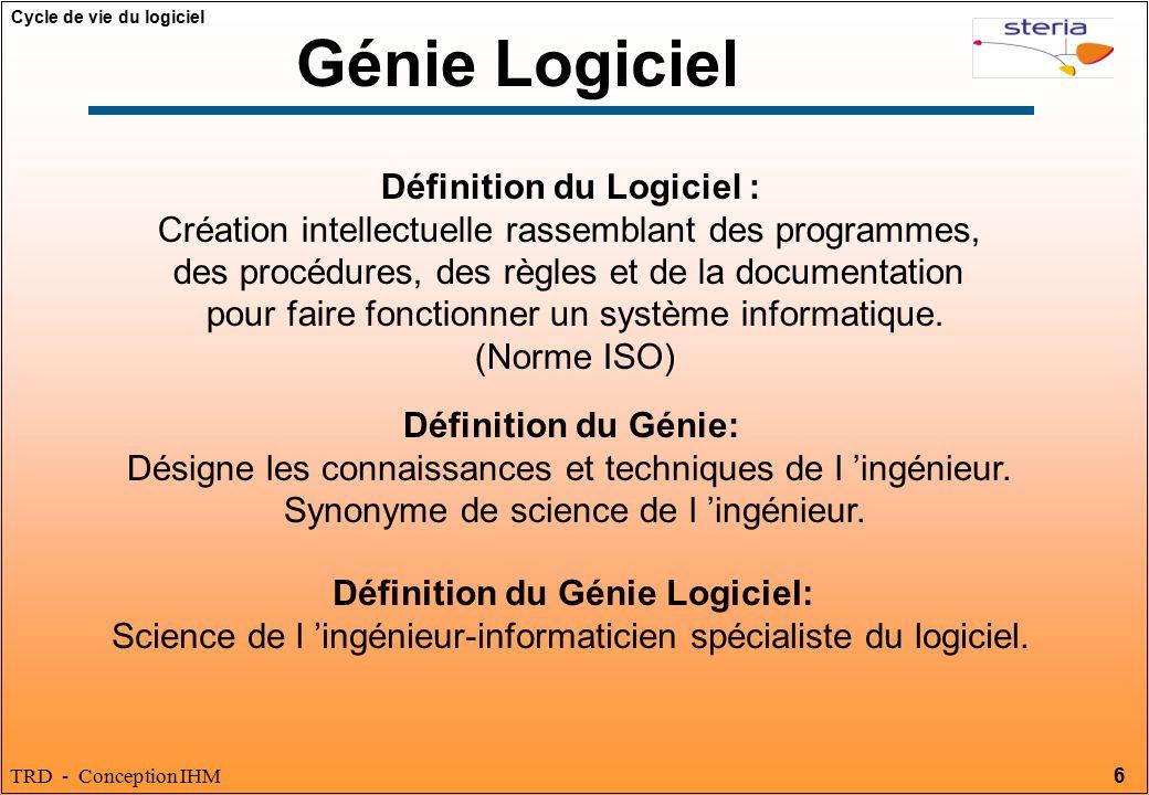 Définition du Logiciel : Définition du Génie Logiciel: