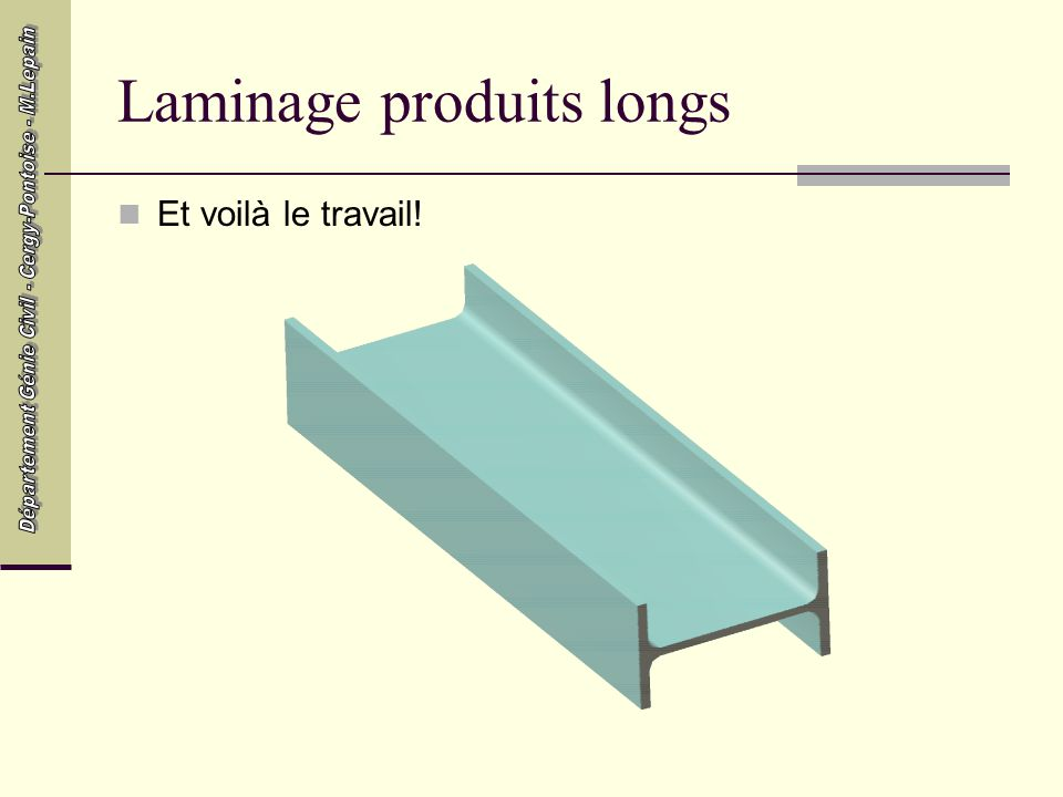 Laminage produits longs