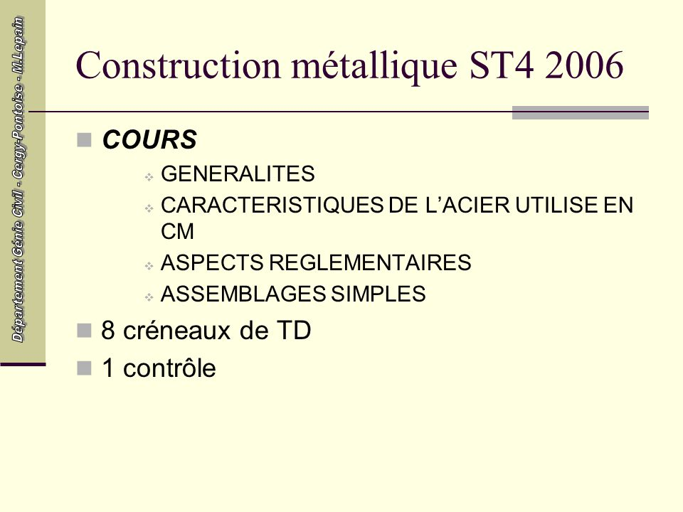 Construction métallique ST4 2006
