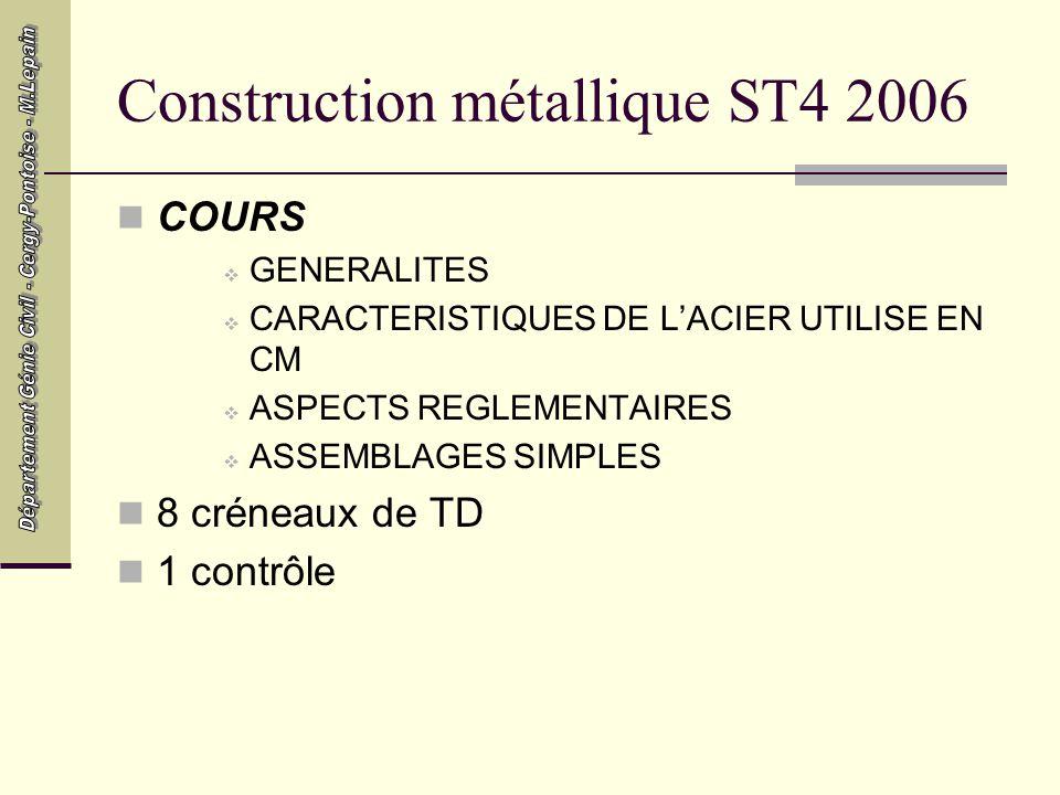 Construction métallique ST4 2006