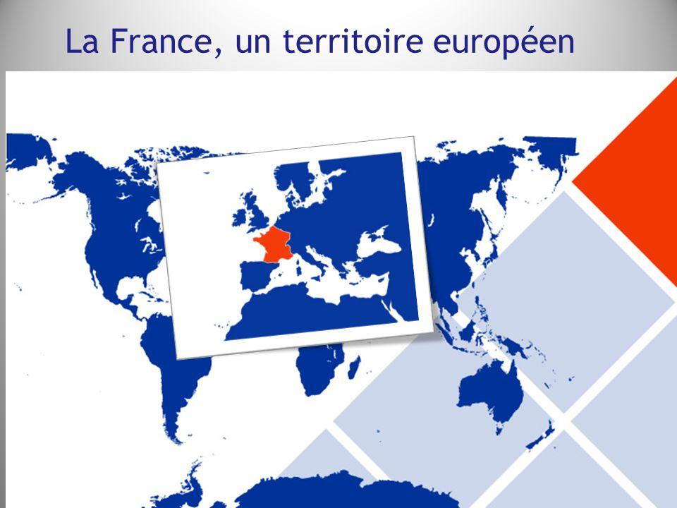 La France, un territoire européen