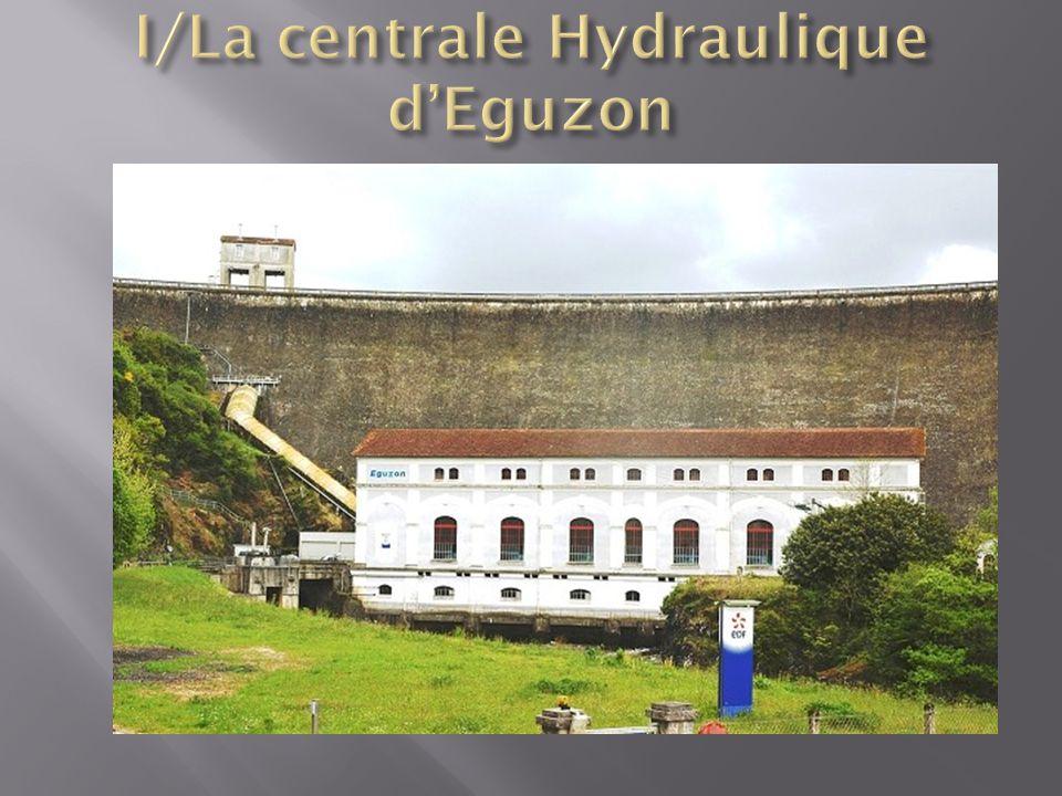 I/La centrale Hydraulique d'Eguzon