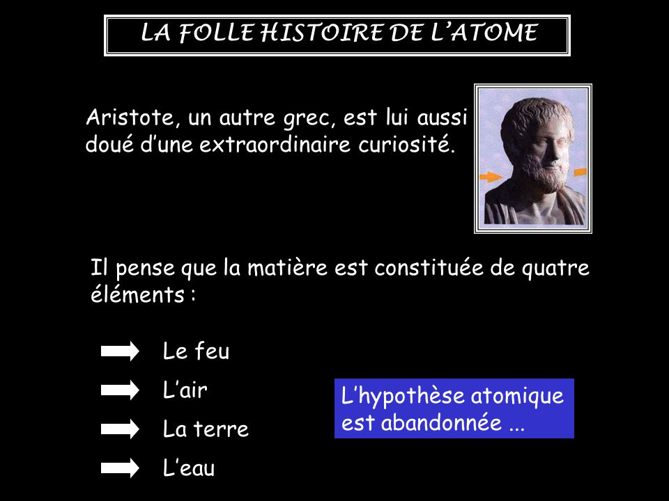 Aristote, un autre grec, est lui aussi doué d'une extraordinaire curiosité.