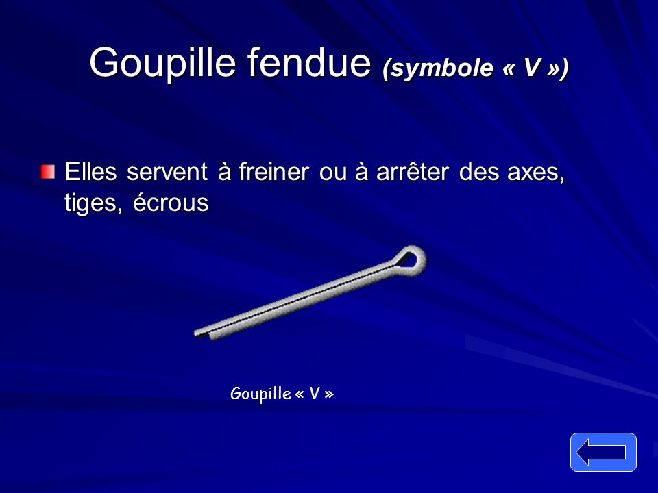 Goupille fendue (symbole « V »)
