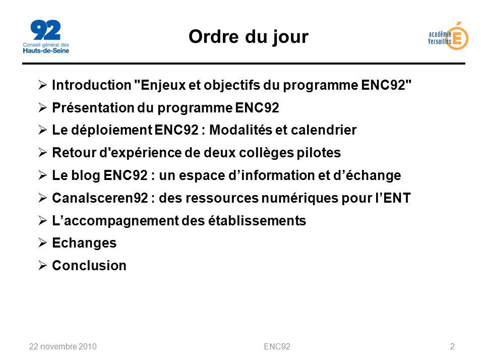 Ordre du jour Introduction Enjeux et objectifs du programme ENC92