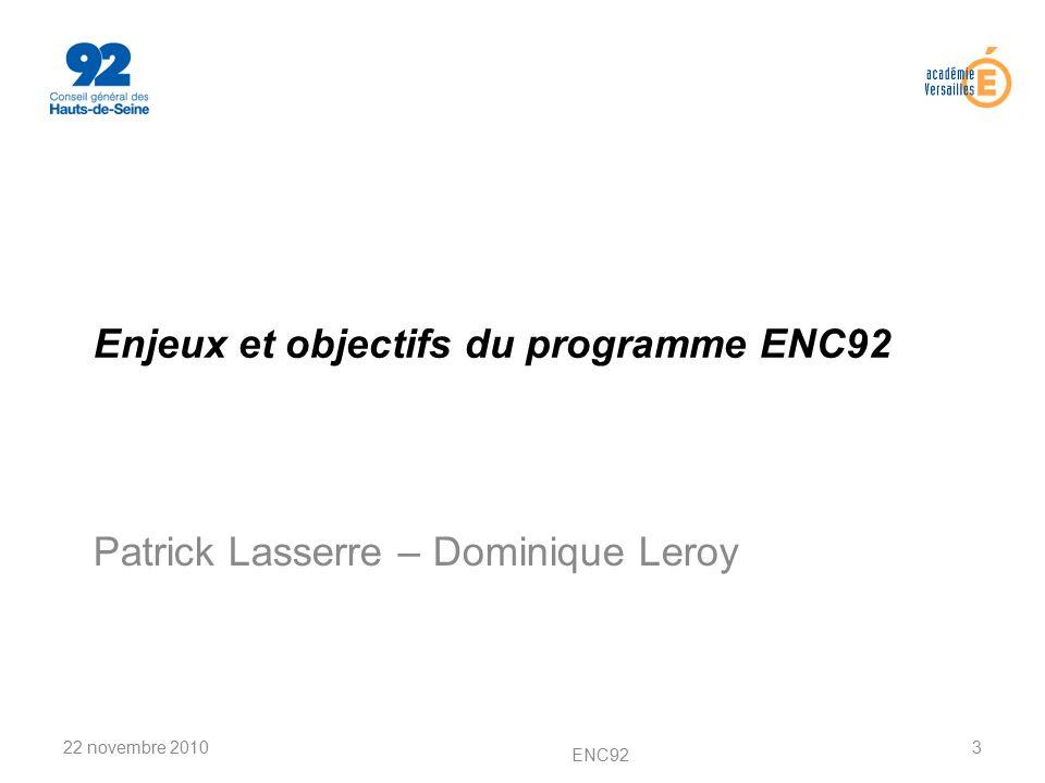 Enjeux et objectifs du programme ENC92