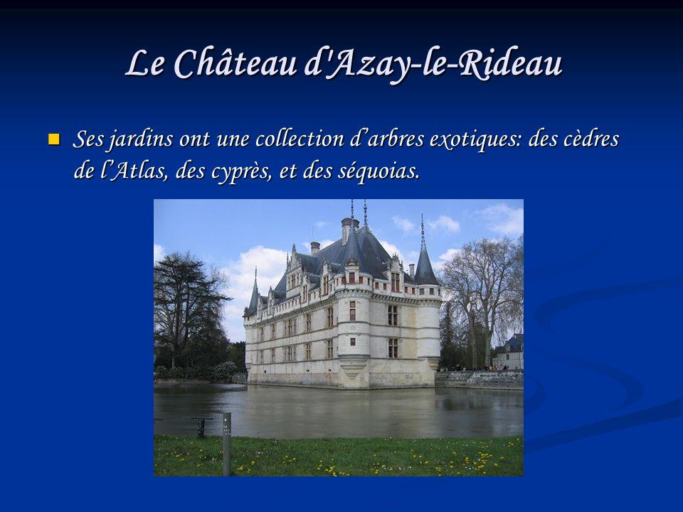 Les ch teaux de la loire ppt video online t l charger - Les jardins de la renaissance azay le rideau ...