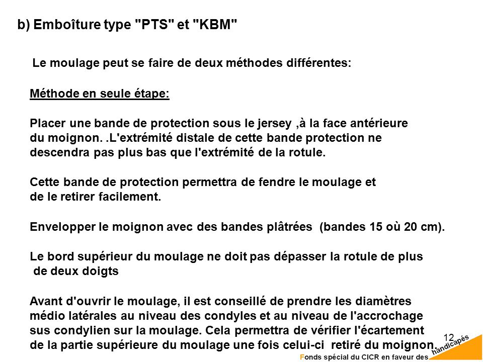 b) Emboîture type PTS et KBM