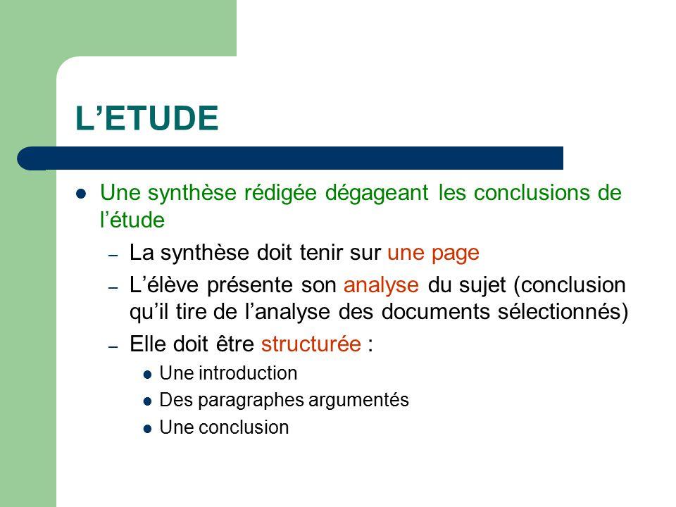 L'ETUDE Une synthèse rédigée dégageant les conclusions de l'étude