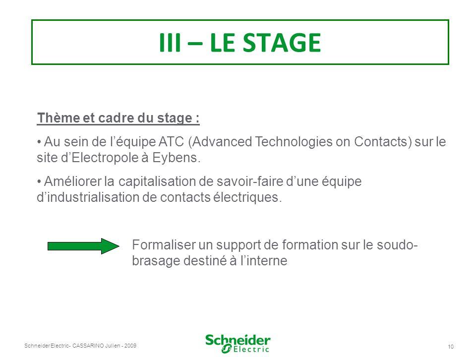 III – LE STAGE Thème et cadre du stage :