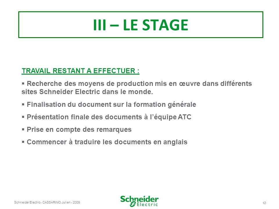 III – LE STAGE TRAVAIL RESTANT A EFFECTUER :