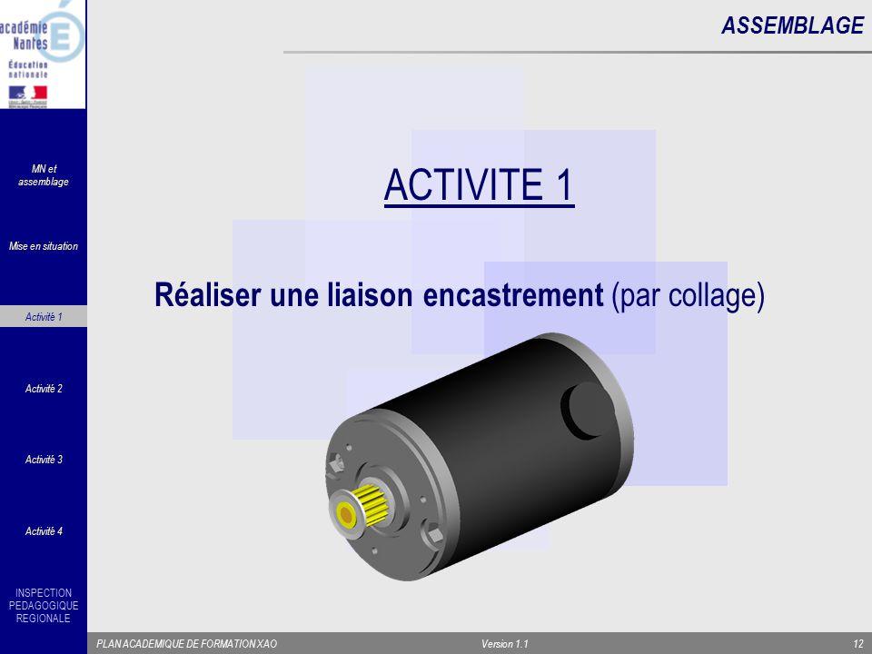 ACTIVITE 1 Réaliser une liaison encastrement (par collage) ASSEMBLAGE
