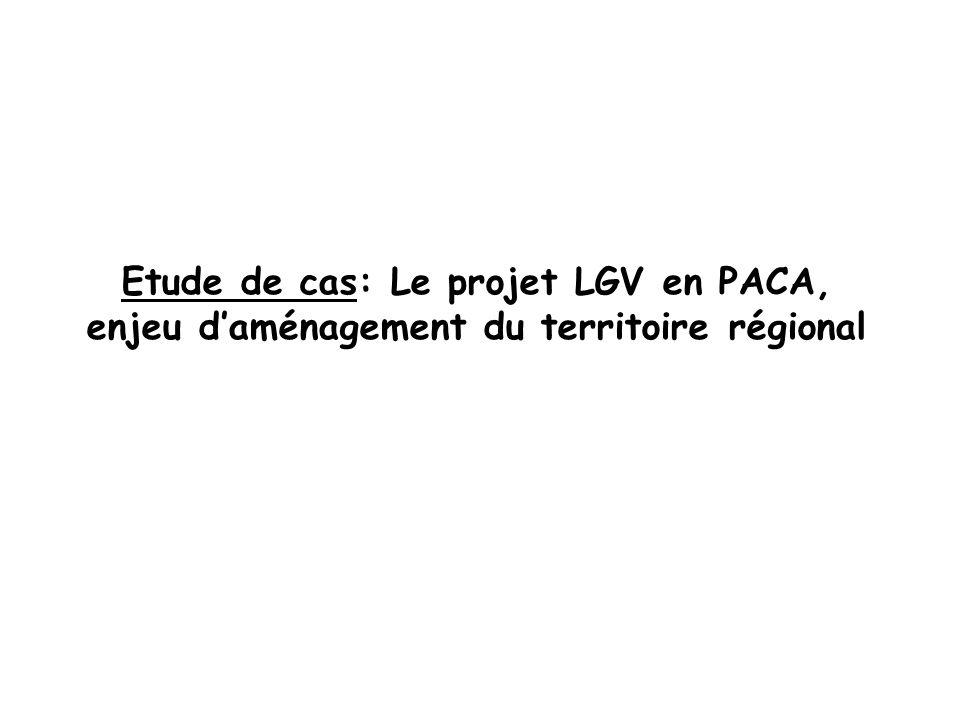 Etude de cas: Le projet LGV en PACA, enjeu d'aménagement du territoire régional