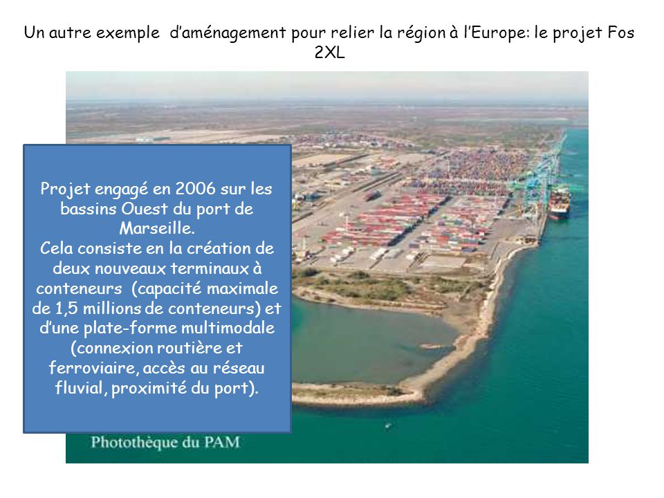 Projet engagé en 2006 sur les bassins Ouest du port de Marseille.