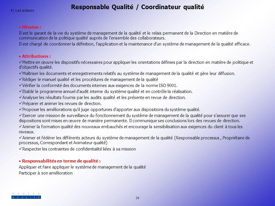 Responsable Qualité / Coordinateur qualité