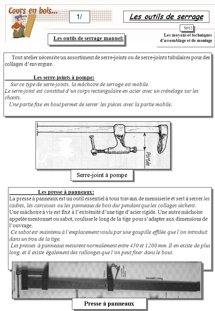 1/ Les outils de serrage Les outils de serrage manuel: