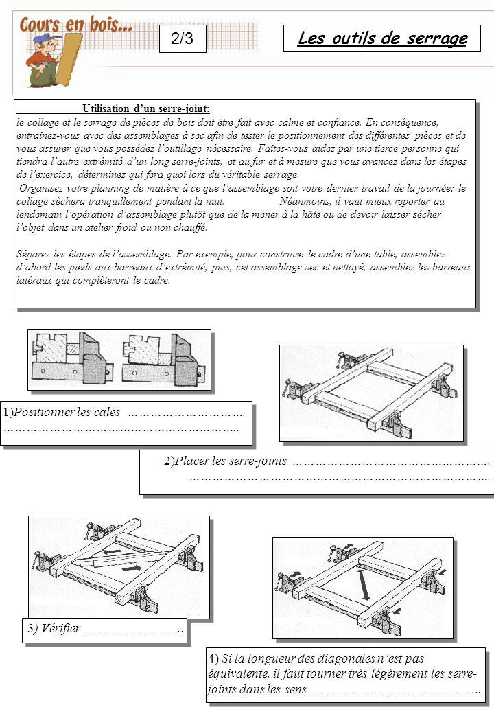 2/3 Les outils de serrage 1)Positionner les cales ………………………….