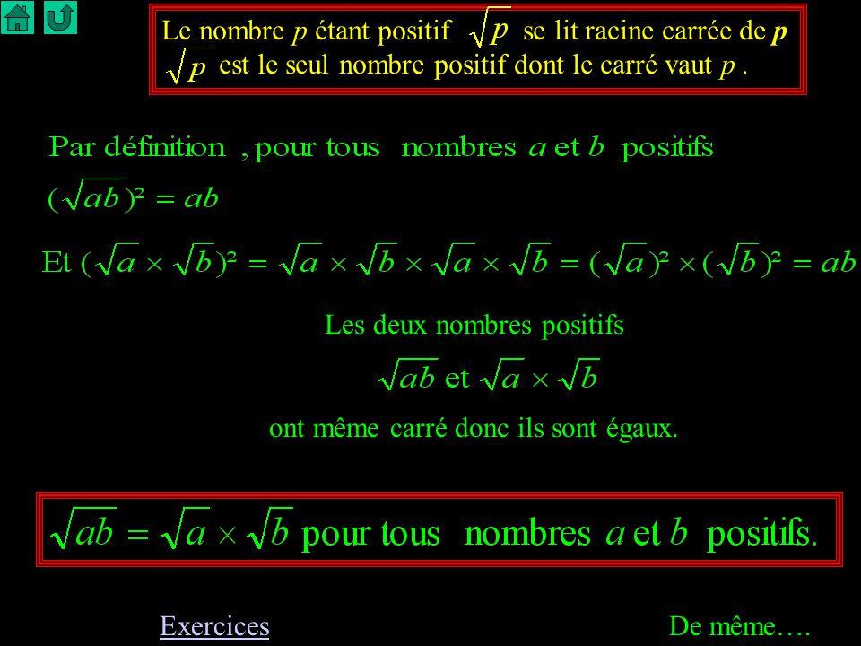 Le nombre p étant positif se lit racine carrée de p