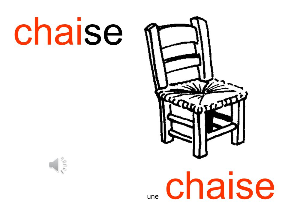 chaise une chaise