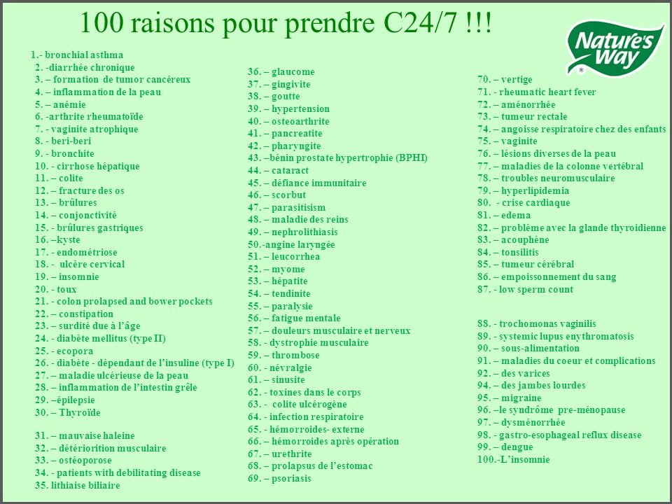 100 raisons pour prendre C24/7 !!!