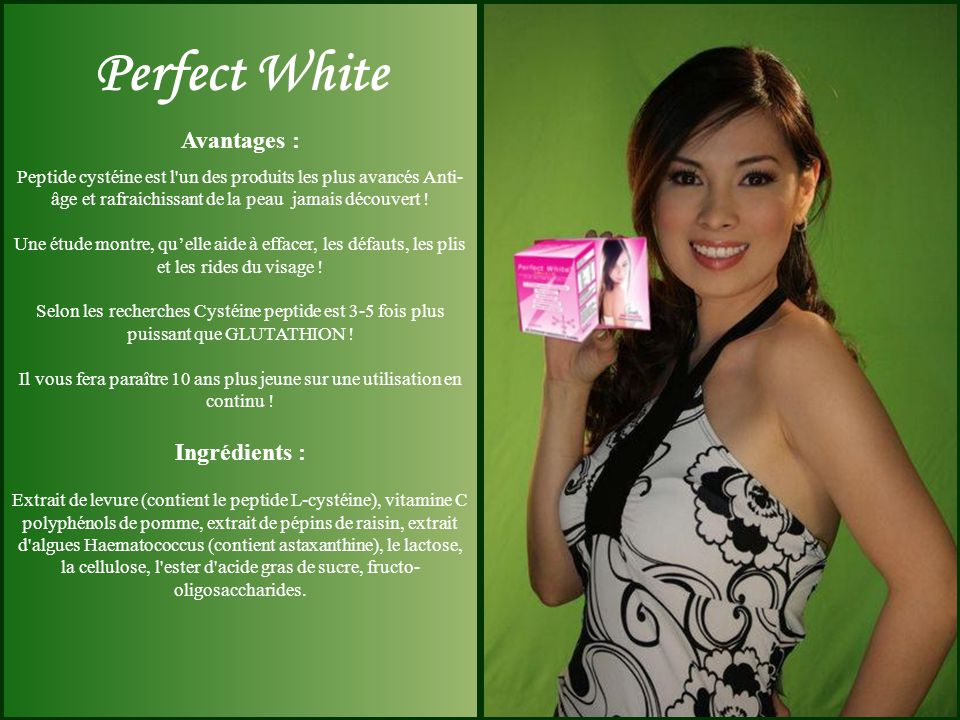 Perfect White Avantages :